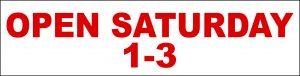 Open Saturday 1-3