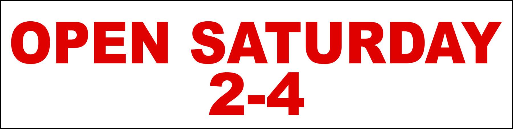 Open Saturday 2-4