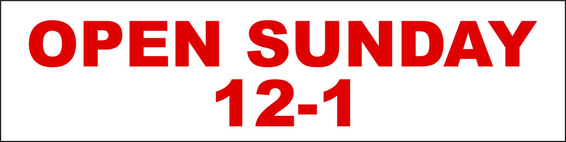 Open Sunday 12-1