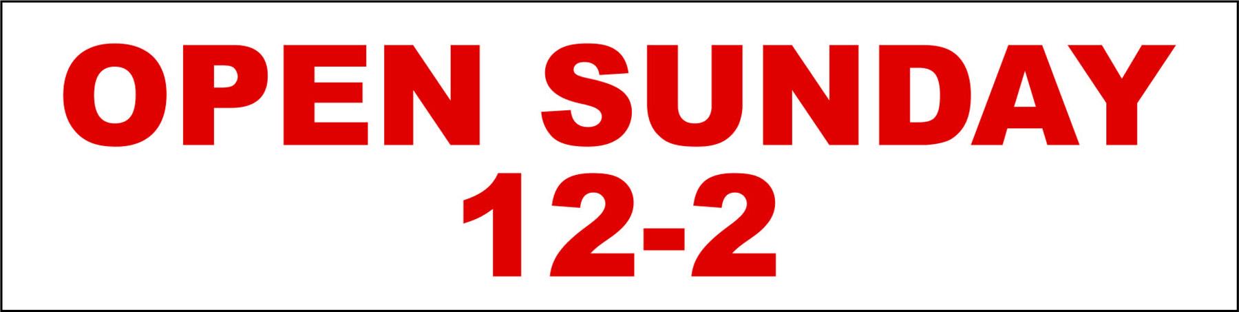 Open Sunday 12-2