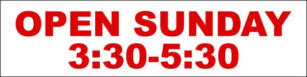 Open Sunday 3:30-5:30