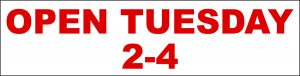 Open Tuesday 2-4