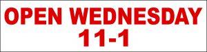 Open Wednesday 11-1