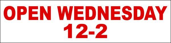 Open Wednesday 12-2