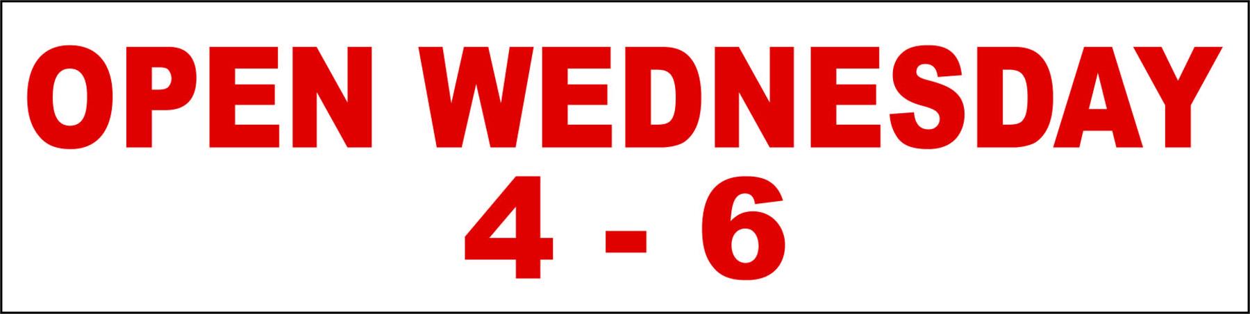 Open Wednesday 4-6